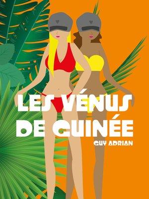 cover image of Les Vénus de Guinée