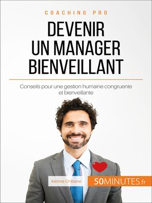 cover image of Devenir un manager bienveillant