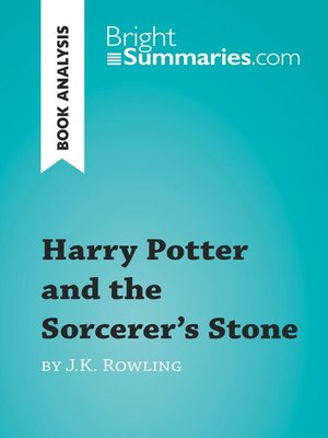 cover image of Harry Potter and the Sorcerer's Stone by J.K. Rowling: Summary, Analysis and Reading Guide