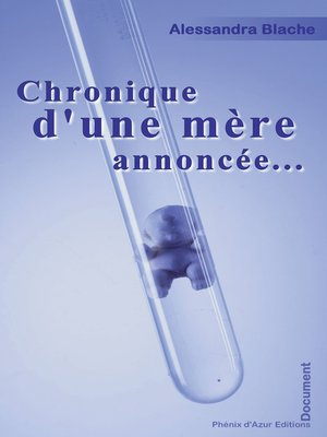 cover image of Chronique d'une mère annoncée...