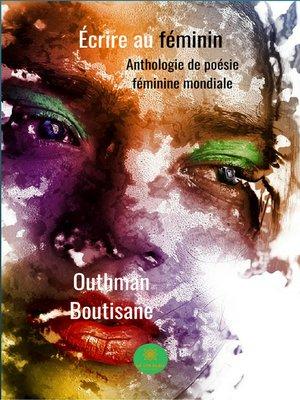 cover image of Ecrire au féminin