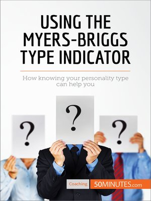 cover image of Using the Myers-Briggs Type Indicator