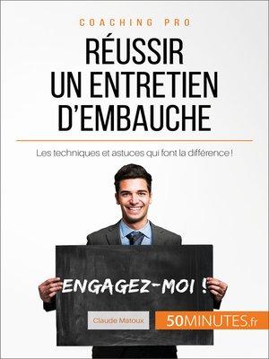cover image of Réussir un entretien d'embauche