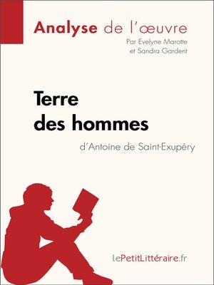 cover image of Terre des hommes d'Antoine de Saint-Exupéry--Fiche de lecture