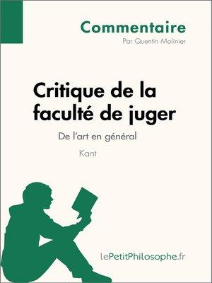cover image of Critique de la faculté de juger de Kant--De l'art en général (Commentaire)