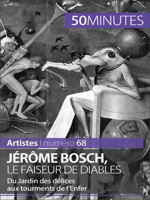 cover image of Jérôme Bosch, le faiseur de diables