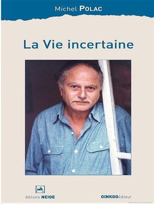 cover image of La Vie incertaine