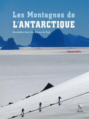 cover image of Les Montagnes de l'Antarctique