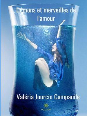 cover image of Démons et merveilles de l'amour