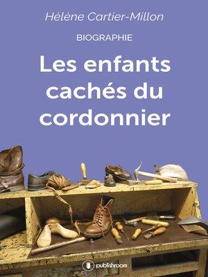 cover image of Les enfants cachés du cordonnier