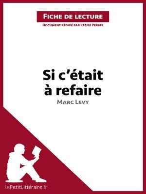 cover image of Si c'était à refaire de Marc Levy--Fiche de lecture