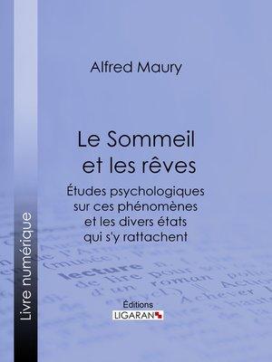 cover image of Le Sommeil et les rêves
