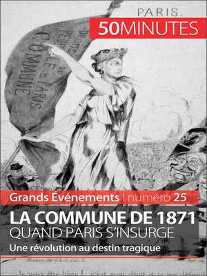 cover image of La Commune de 1871, quand Paris s'insurge