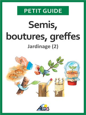 cover image of Semis, boutures, greffes