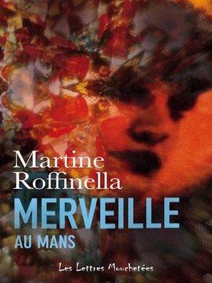 cover image of Merveille au Mans