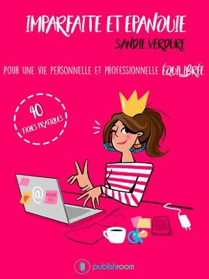 cover image of Imparfaite et épanouie