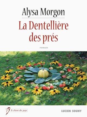 cover image of La Dentellière des prés