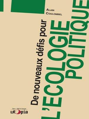 cover image of De nouveaux défis pour l'écologie politique