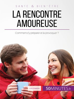 cover image of La rencontre amoureuse