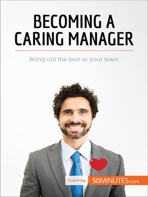 cover image of Becoming a Caring Manager