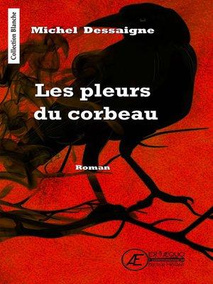 cover image of Les pleurs du corbeau