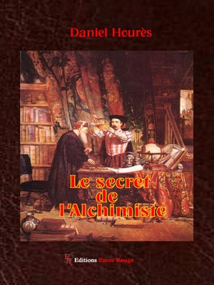 cover image of Le secret de l'alchimiste