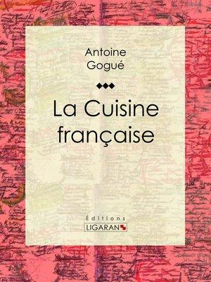 cover image of La Cuisine française