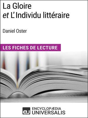 cover image of La Gloire et L'Individu littéraire de Daniel Oster