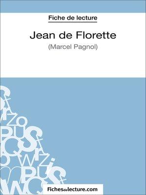 cover image of Jean de Florette de Marcel Pagnol (Fiche de lecture)