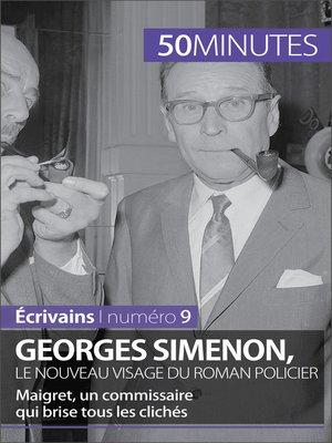cover image of Georges Simenon, le nouveau visage du roman policier