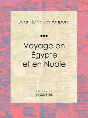 cover image of Voyage en Égypte et en Nubie