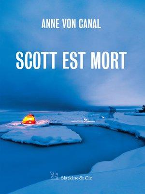 cover image of Scott est mort
