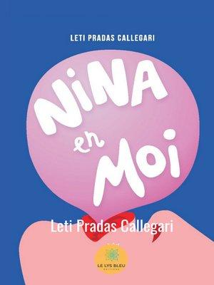 cover image of Nina en moi
