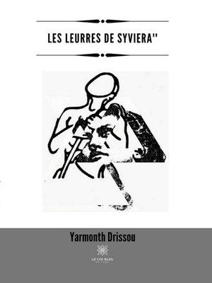 cover image of Les leurres de Syviera