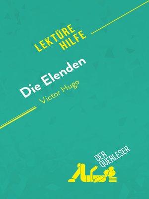 cover image of Die Elenden von Victor Hugo (Lektürehilfe)