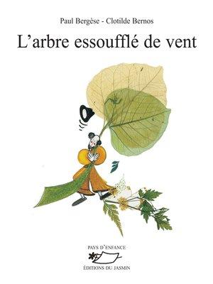 cover image of L'Arbre essoufflé de vent