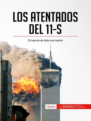 cover image of Los atentados del 11-S