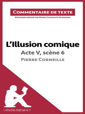 cover image of L'Illusion comique de Corneille--Acte V, scène 6