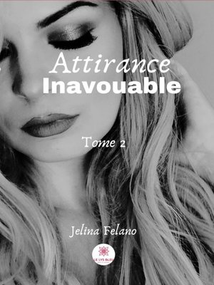 cover image of Attirance inavouable--Tome 2