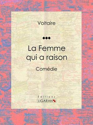 cover image of La Femme qui a raison