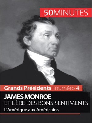 cover image of James Monroe et l'ère des bons sentiments