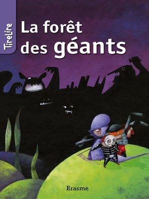 cover image of La forêt des géants