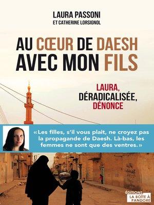 cover image of Au cœur de Daesh avec mon fils