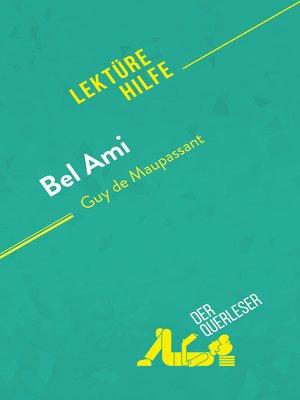 cover image of Bel Ami von Guy de Maupassant (Lektürehilfe)