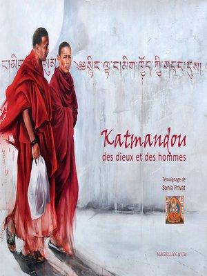 cover image of Katmandou, des dieux et des hommes