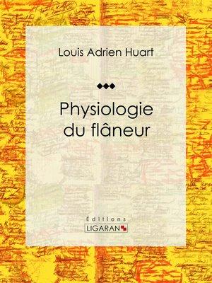 cover image of Physiologie du flâneur
