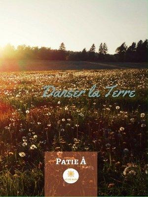 cover image of Danser la terre--Tome 1