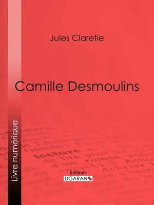 cover image of Camille Desmoulins