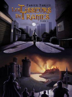 cover image of Les tisseurs de trame