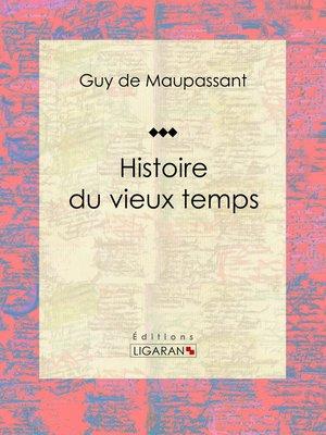 cover image of Histoire du vieux temps